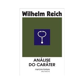Livro - Análise do Caráter - Reich - Martins Fontes