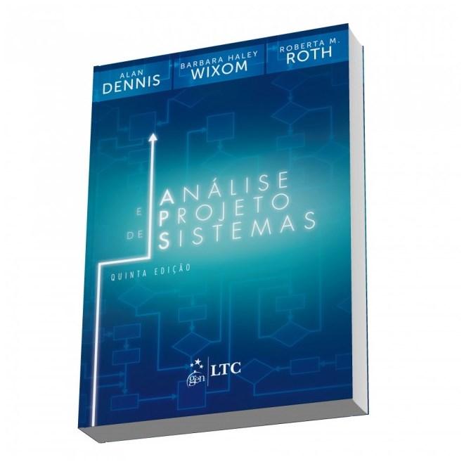Livro - Análise e Projeto de Sistemas - Dennis