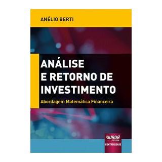 Livro - Análise e Retorno de Investimento - Berti 1º edição