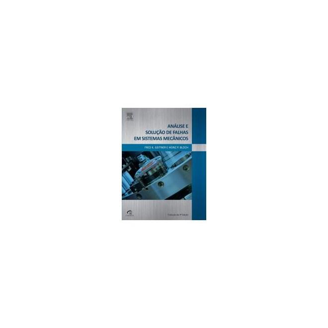 Livro - Analise e Solução de Falhas em Sistemas Mecânicos - Bloch