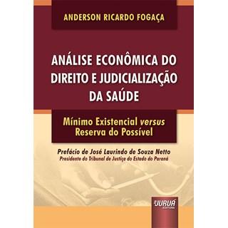 Livro Análise Econômica do Direito e Judicialização da Saúde - Fogaça - Juruá