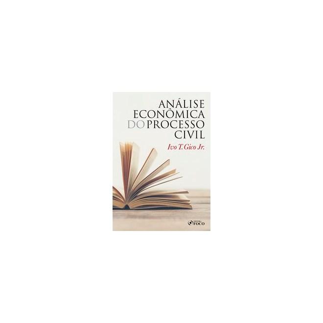 Livro - Análise Econômica do Processo Civil - Gico - Foco
