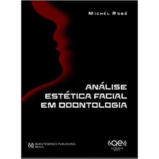 Livro - Análise Estética Facial em Odontologia - Roge - Santos