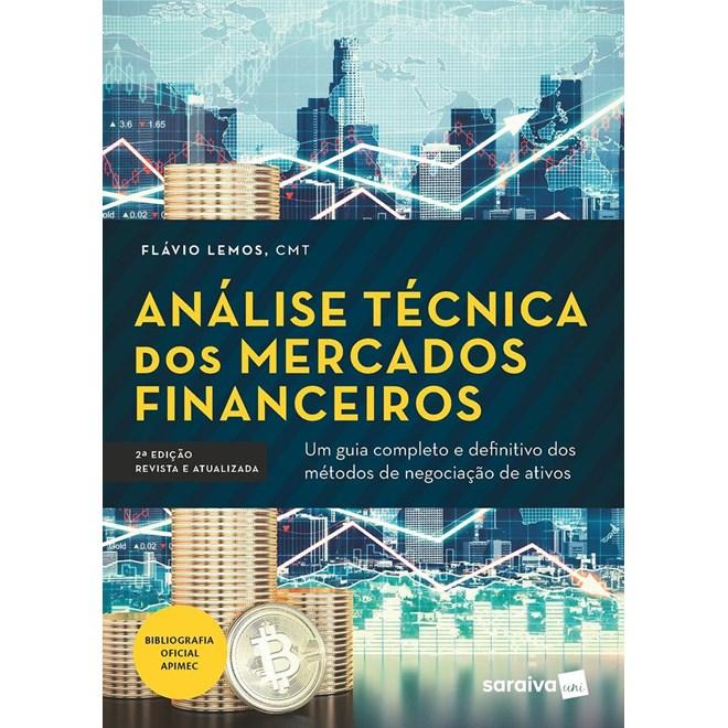 Livro - Análise Técnica Dos Mercados Financeiros - Lemos 1ª edição