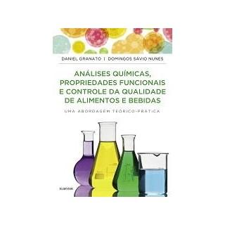Livro - Análises Químicas, Propriedades Funcionais e Controle de Qualidade de Alimentos e Bebidas - Granato