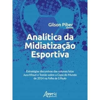 Livro - Analítica da Midiatização Esportiva - Piber