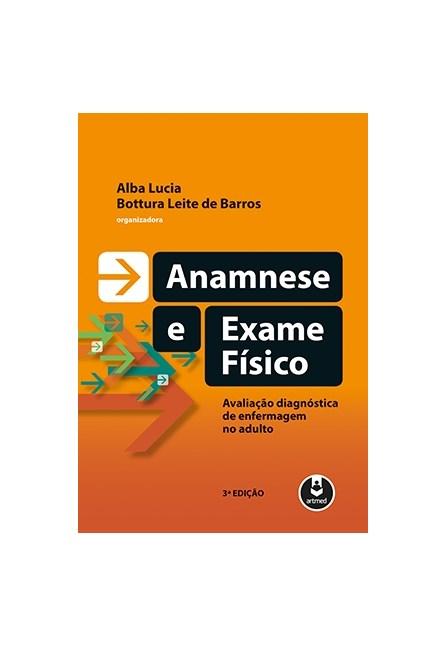 Livro - Anamnese e Exame Físico - Barros