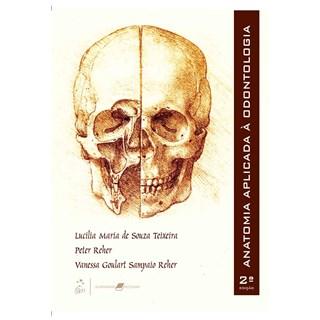 Livro - Anatomia Aplicada à Odontologia - Teixeira