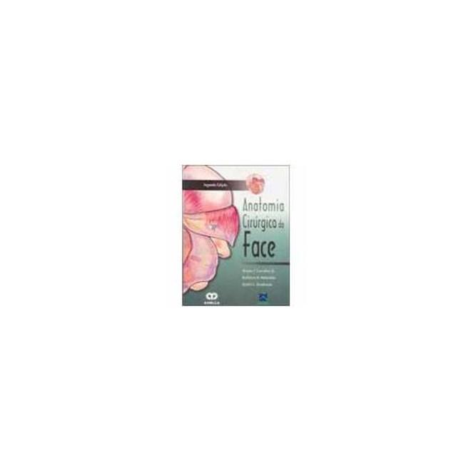 Livro - Anatomia Cirurgica da Face - Larrabee