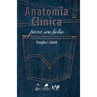Livro - Anatomia Clínica para seu Bolso - Gould