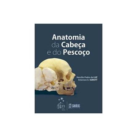 Livro - Anatomia da Cabeça e do Pescoço - Luz