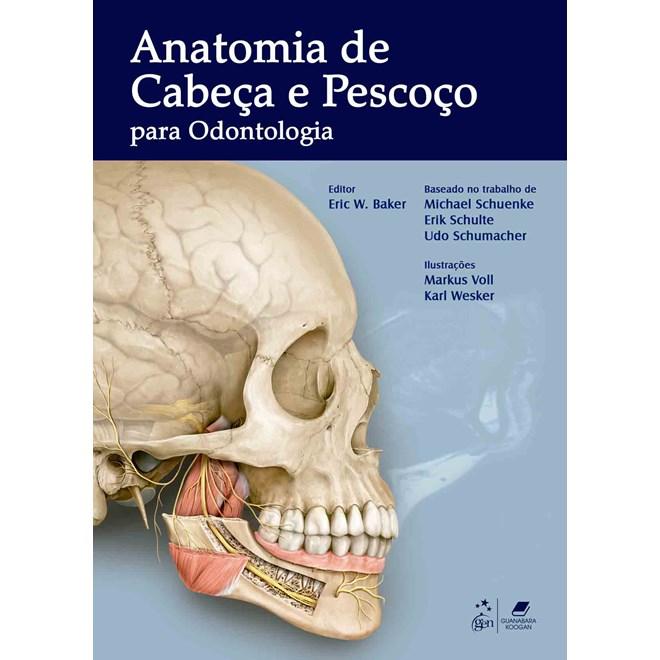 Livro - Anatomia de Cabeça e Pescoço para Odontologia - Baker