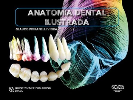 Livro - Anatomia Dental Ilustrada - Vieira