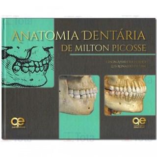 Livro - Anatomia Dentária de Milton Picosse - Liberti