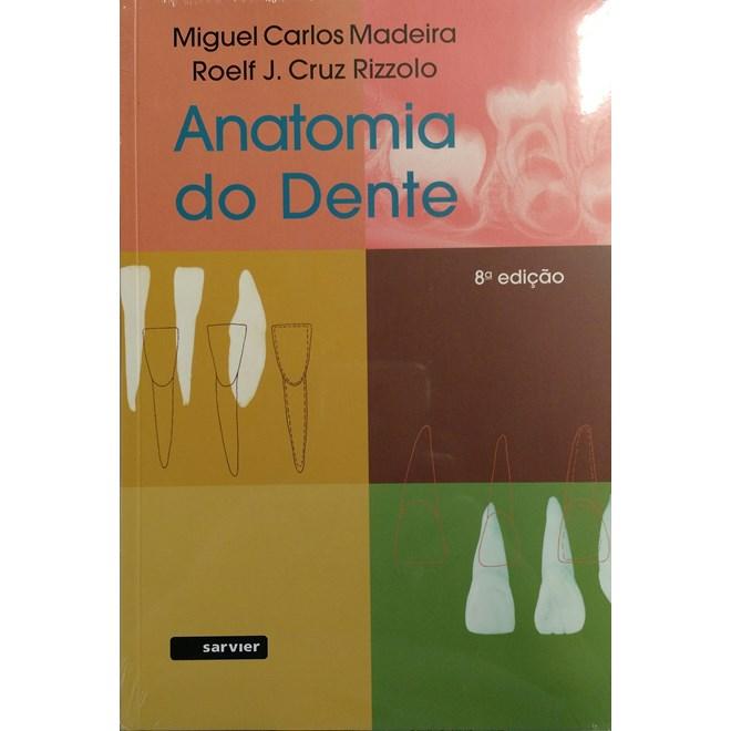 Livro - Anatomia do Dente - Madeira