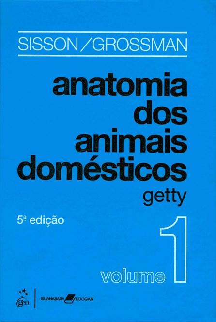 Livro - Anatomia dos Animais Domésticos 2 vols - Sisson