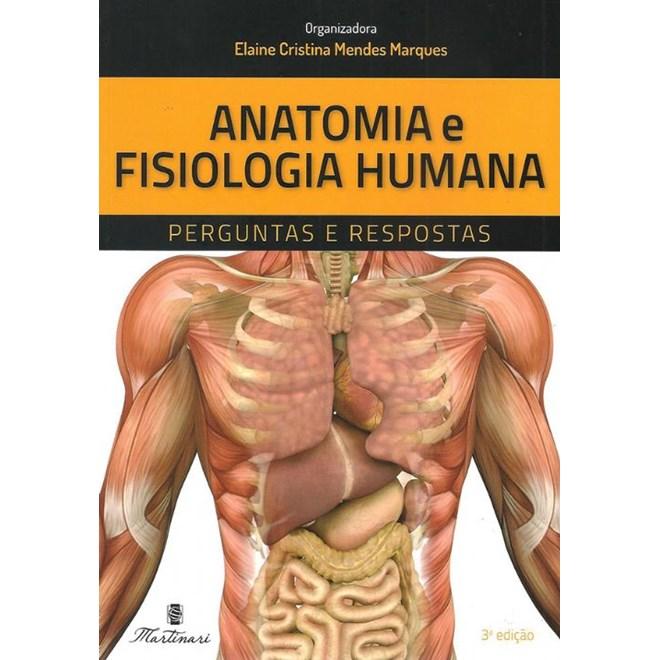 Livro - Anatomia e Fisiologia Humana - Marques # - 3ª edição
