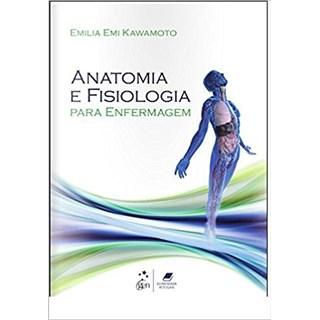 Livro - Anatomia e Fisiologia para Enfermagem - Kawamoto