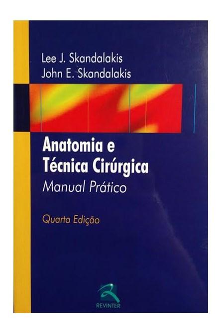 Livro - Anatomia e Técnica Cirúrgica - Skandalakis
