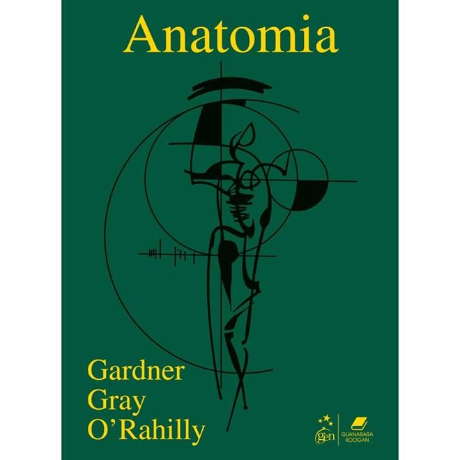 Livro - Anatomia Estudo Regional do Corpo Humano - Métodos de Dissecação - Gardner