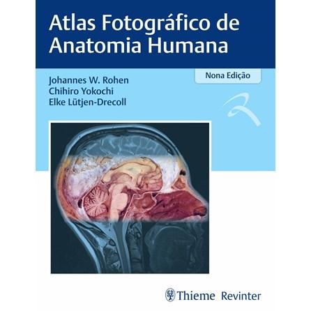 Livro - Anatomia Humana: Atlas Fotográfico de Anatomia Sistêmica e Regional - Yokochi