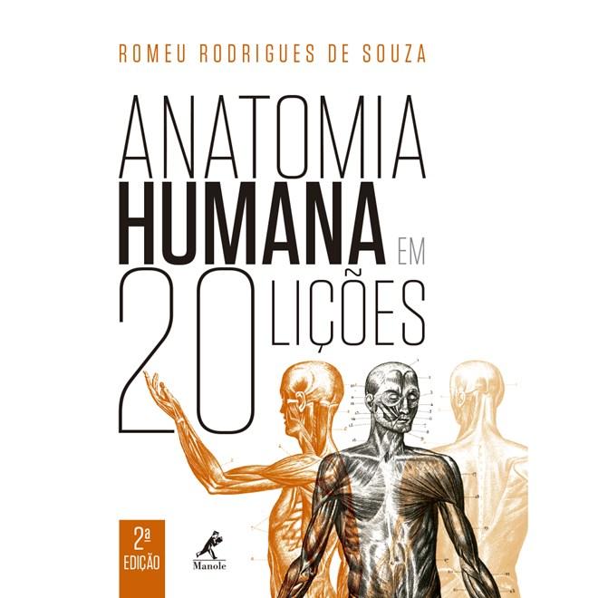 Livro - Anatomia Humana em 20 Lições - Souza