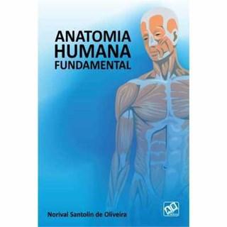 Livro - Anatomia Humana Fundamental - Oliveira