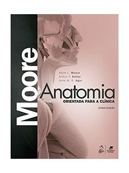 Livro - Anatomia Orientada para Clínica - Moore 8a. Ed. - 2019