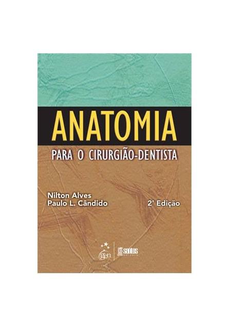 Livro - Anatomia para o Cirurgião-Dentista - Alves