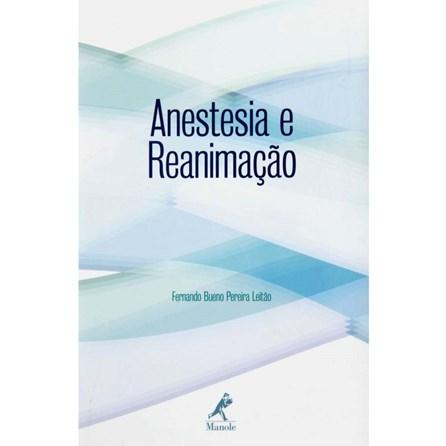 Livro - Anestesia e Reanimação - LeitãoUL