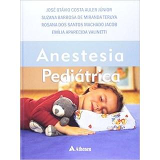 Livro - Anestesia Pediátrica - Auler Jr