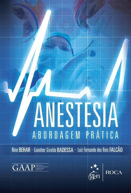 Livro - Anestesia - Uma abordagem Prática - Behar