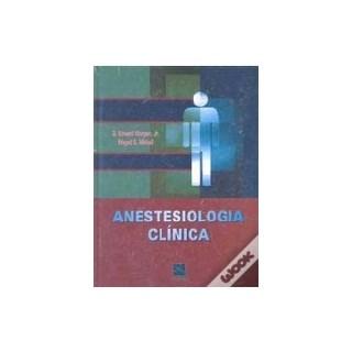 Livro - Anestesiologia Clinica - Morgan - Outlet***