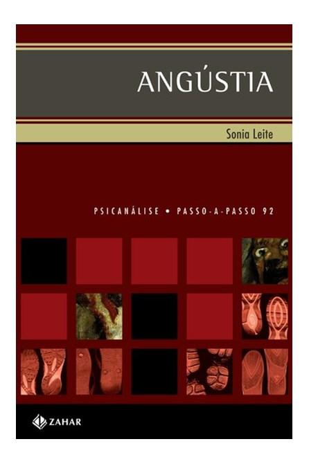 Livro - Angústia Psicanálise Passo a Passo  - Leite