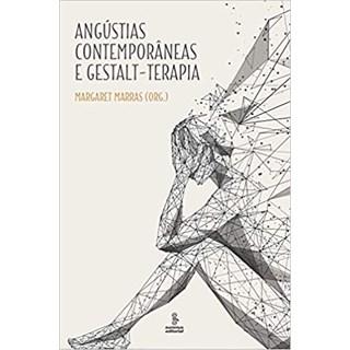 Livro - Angústias Contemporâneas e Gestalt-Terapia - Marras - Summus
