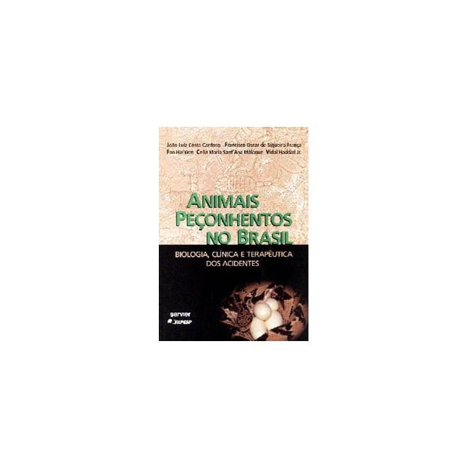 Livro - Animais Peçonhentos no Brasil - Cardoso