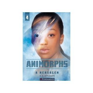 Livro - Animorphs - Vol 4 - A Mensagem - Applegate