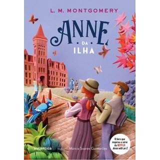Livro - Anne da Ilha - Montgomery - Autêntica