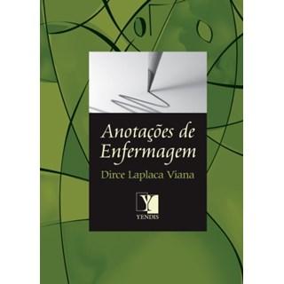 Livro - Anotações de Enfermagem - Viana