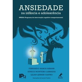 Livro - Ansiedade na Infância e na Adolescência - Asbahr