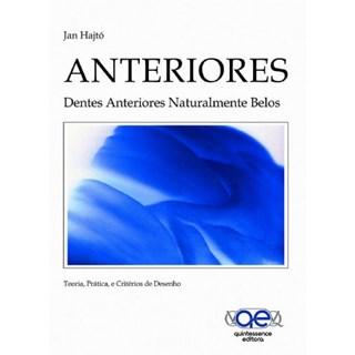 Livro - Anteriores - Dentes Anteriores Naturalmente Belos - Hajtó