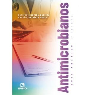 Livro Antimicrobianos Guia Prático - Gomes - Rúbio
