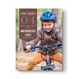 LIvro - Anuário de Odontopediatria Clínica Integrada e Atual vol 4 - Imparato