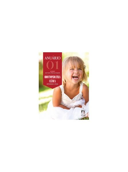 Livro - Anuário de Odontopediatria Clínica - Vol. 01 - Integrada e Atual - Imparato