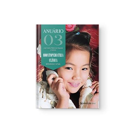 Livro - Anuário Odontopediatria Clínica – Integrada e atual Vol 3 - Imparato