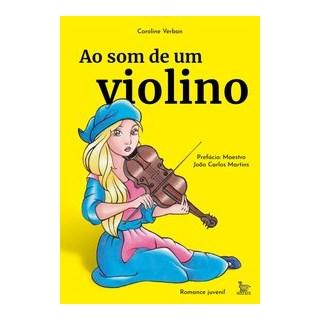 Livro - Ao som de um violino - Verban 1º edição