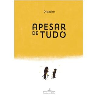 Livro - Apesar De Tudo - Dipacho