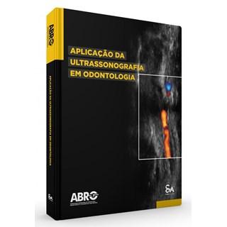 Livro Aplicação da ULTRASSONOGRAFIA em Odontologia - Barriviera - Santos Pub