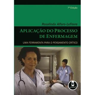 Livro - Aplicação do Processo de Enfermagem - Alfaro-Lefevre