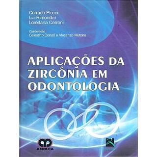Livro - Aplicações da Zircônia em Odontologia - Piconi